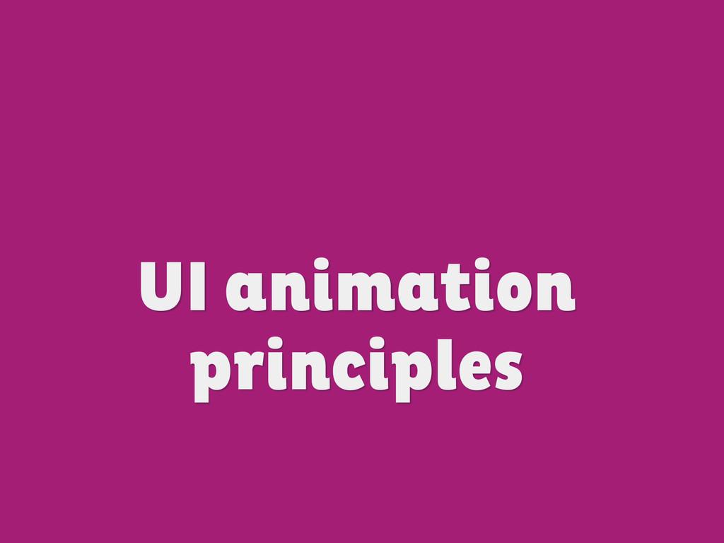 UI animation principles