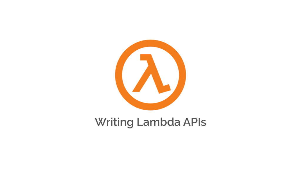 Writing Lambda APIs