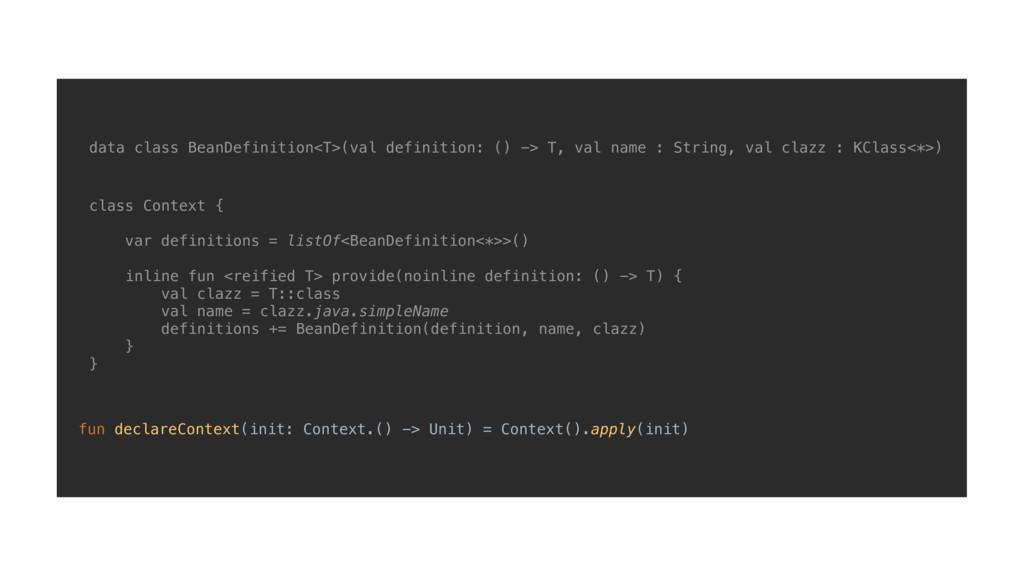 class Context { var definitions = listOf<BeanDe...