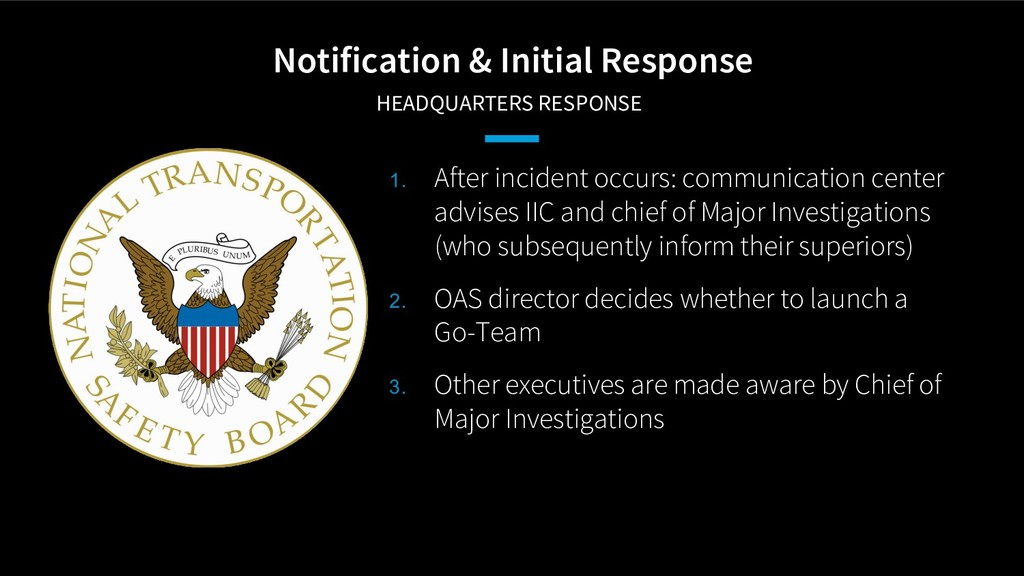 Notification & Initial Response HEADQUARTERS R...