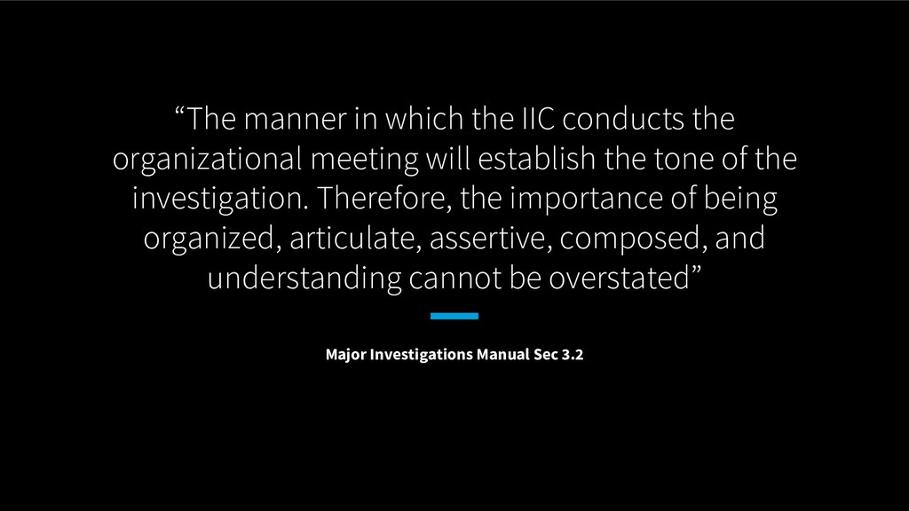 """""""The manner in which the IIC conducts the organ..."""