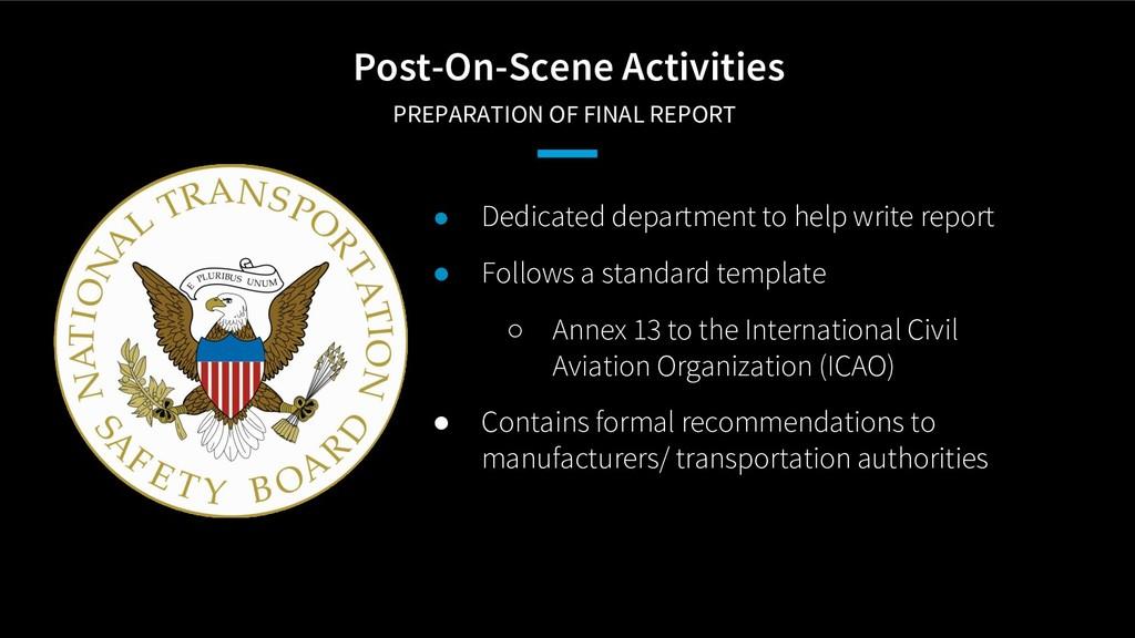 Post-On-Scene Activities PREPARATION OF FINAL ...