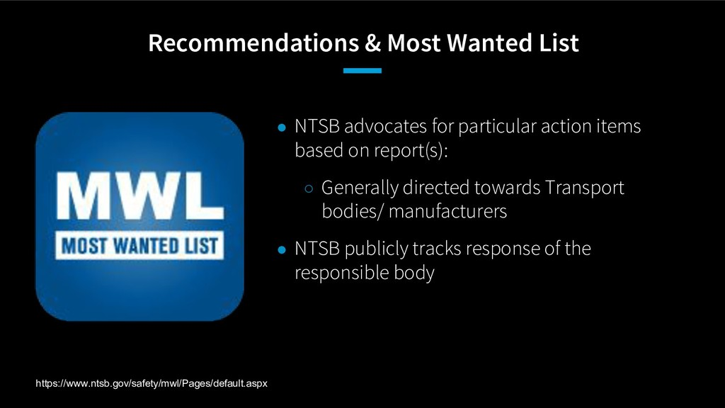 Recommendations & Most Wanted List ● NTSB advoc...