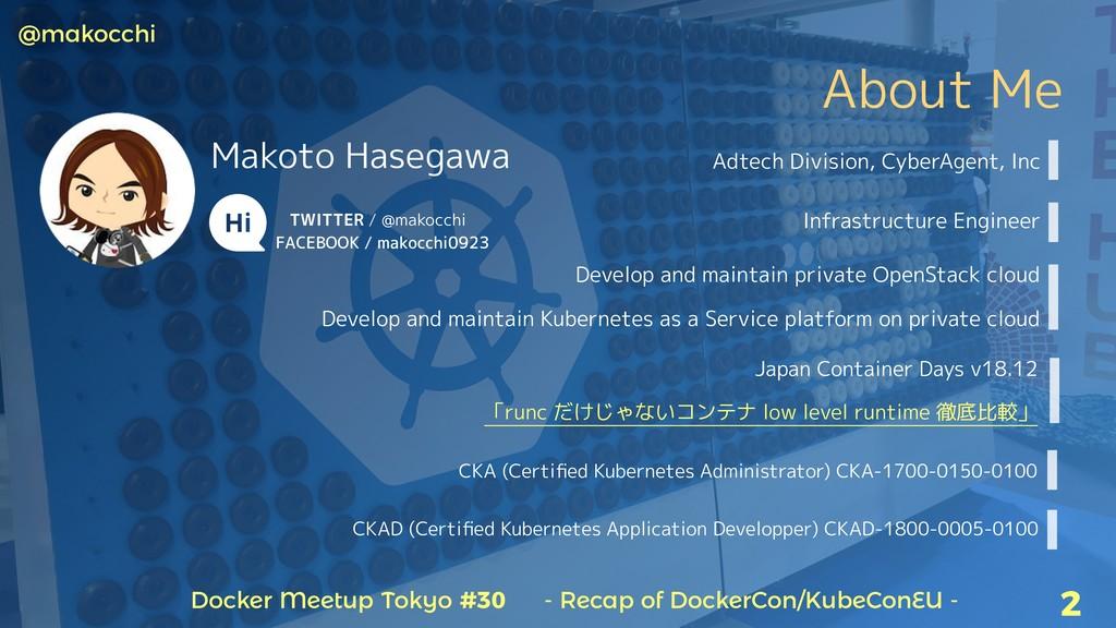 Docker Meetup Tokyo #30 - Recap of DockerCon/Ku...