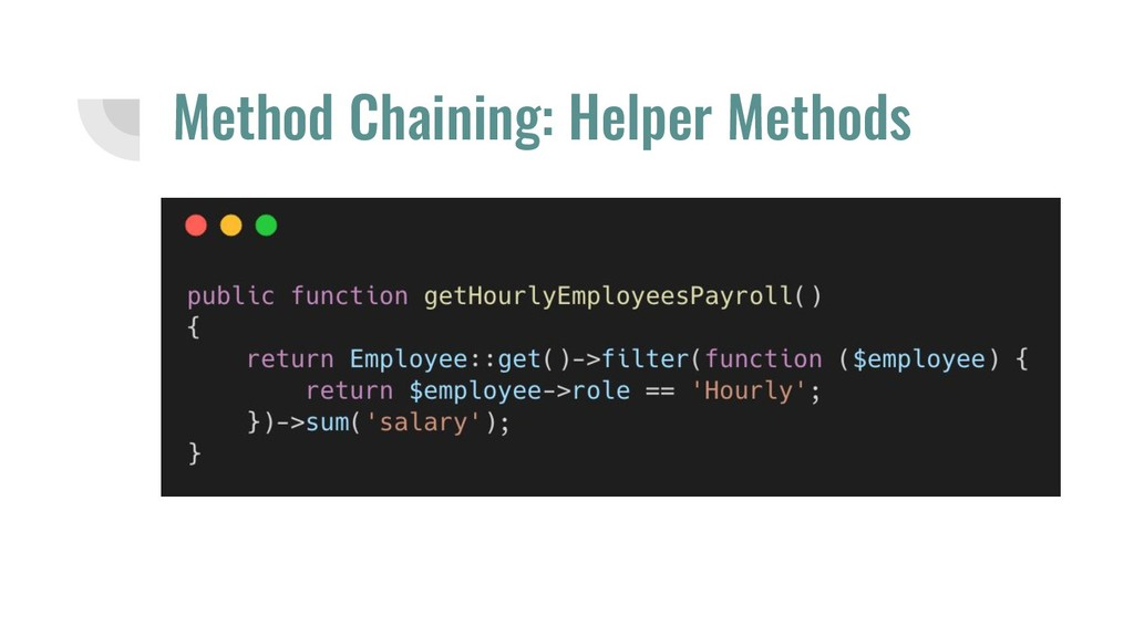 Method Chaining: Helper Methods