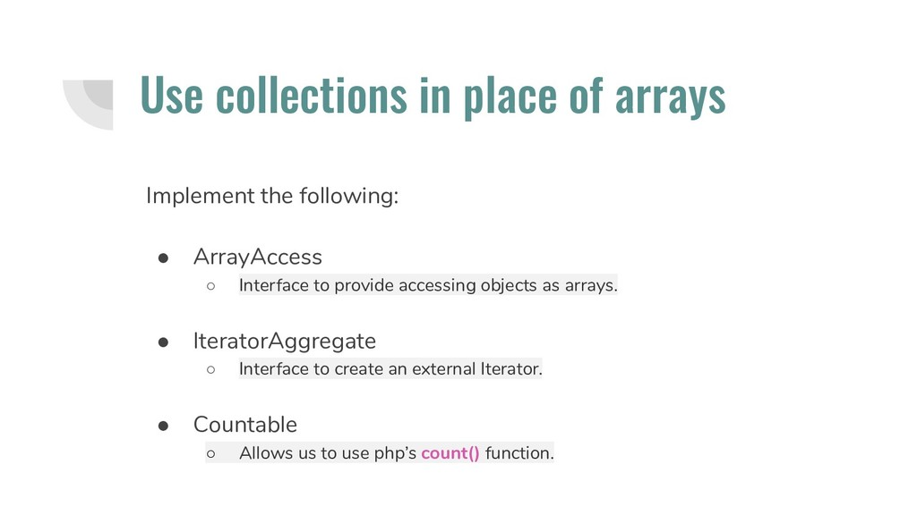 Use collections in place of arrays Implement th...