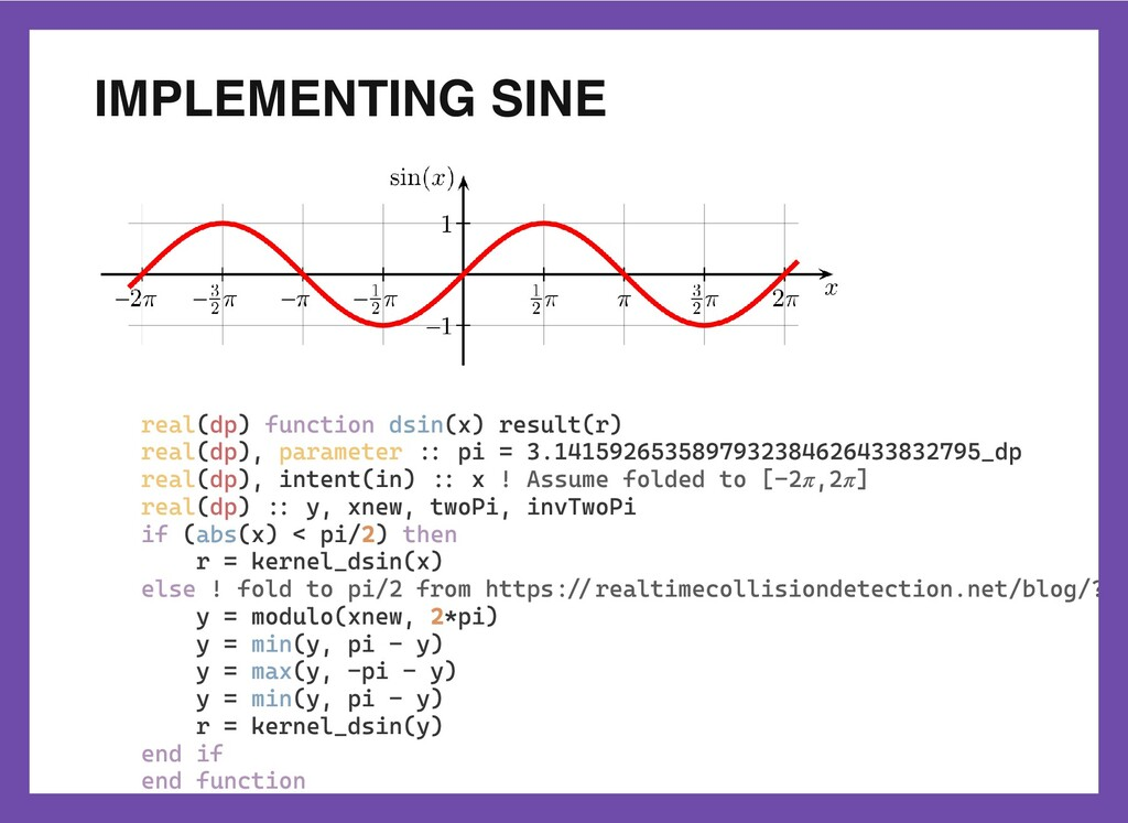 IMPLEMENTING SINE real(dp) function dsin(x) res...