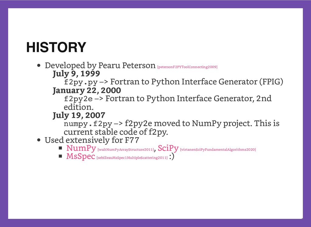 HISTORY Developed by Pearu Peterson   July 9, 1...