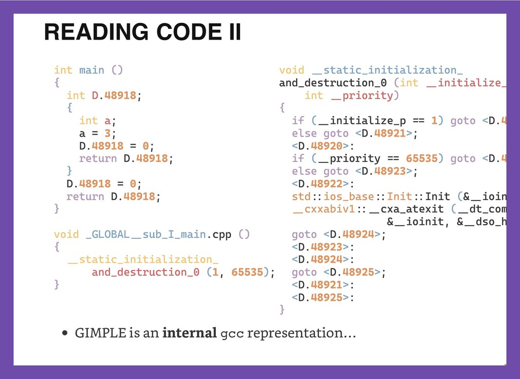 READING CODE II int main ()  {  int D.48918;  {...