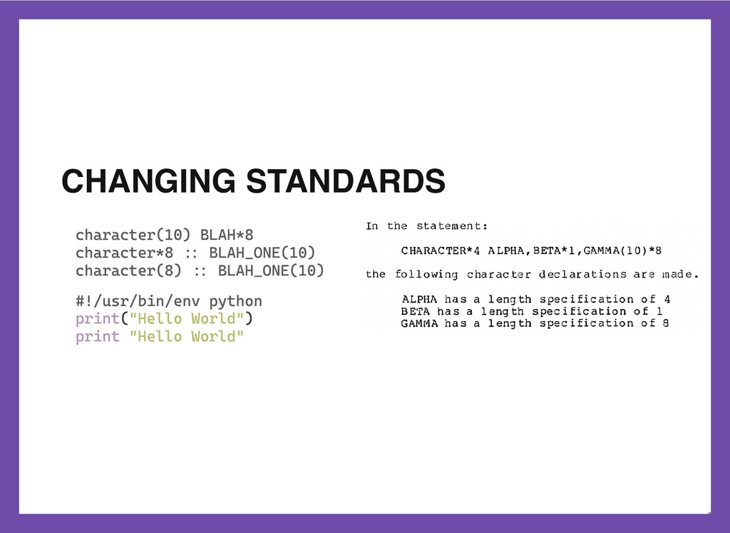 CHANGING STANDARDS character(10) BLAH*8 charact...