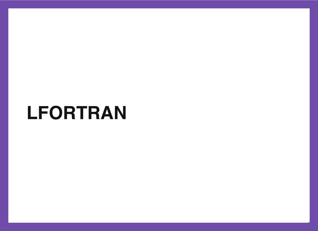 LFORTRAN 13