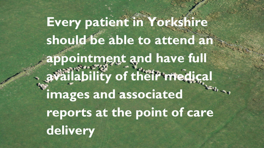 Every patient in Yorkshire should be able to at...