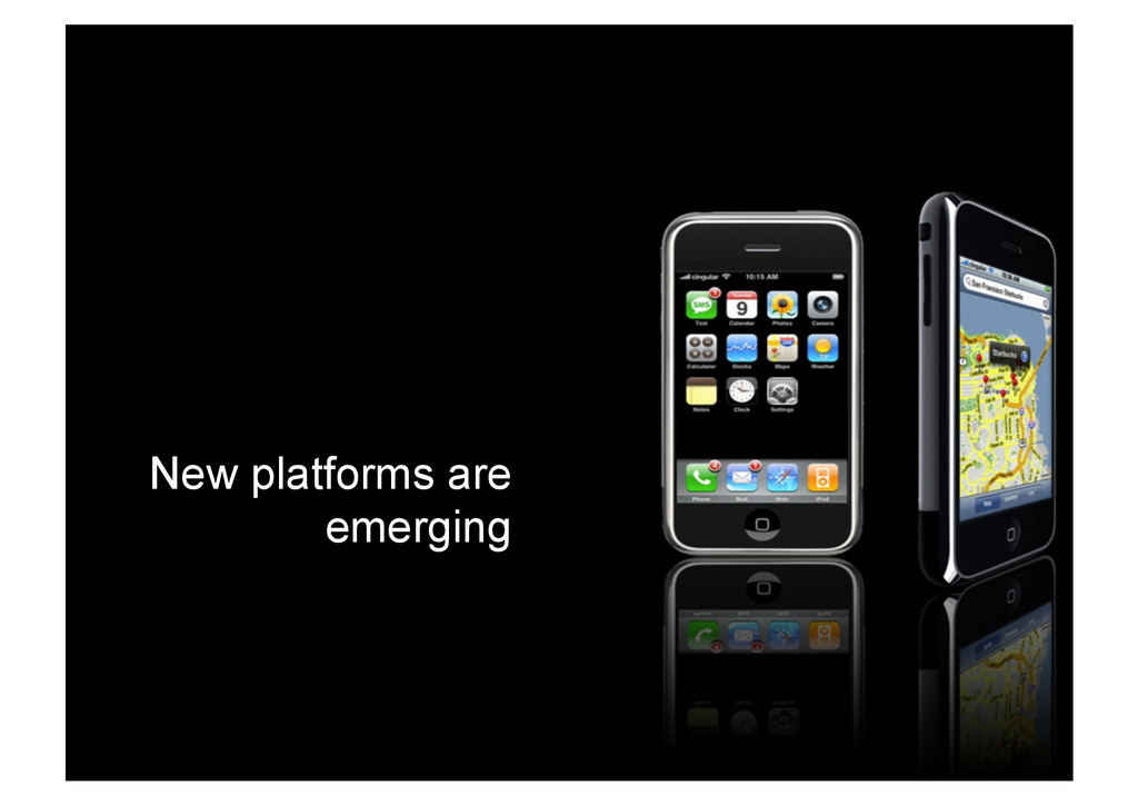 New platforms are emerging