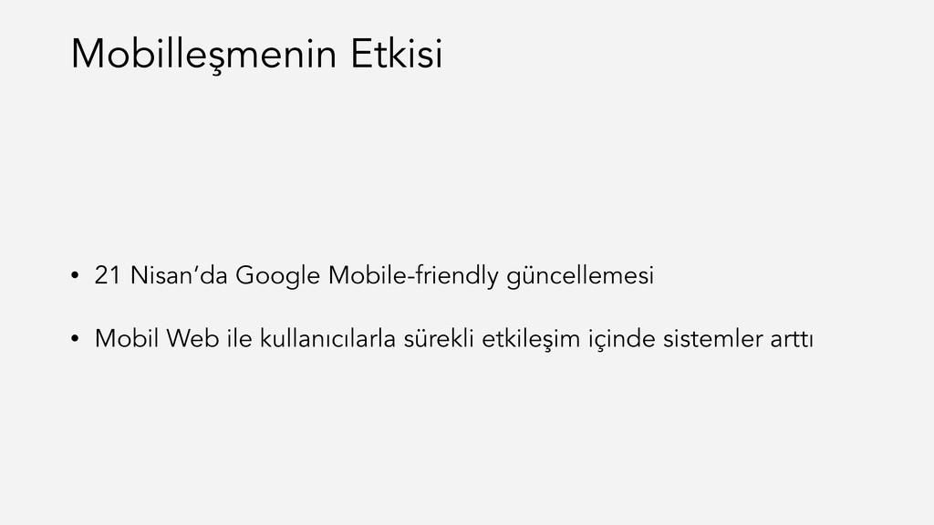 • 21 Nisan'da Google Mobile-friendly güncelleme...