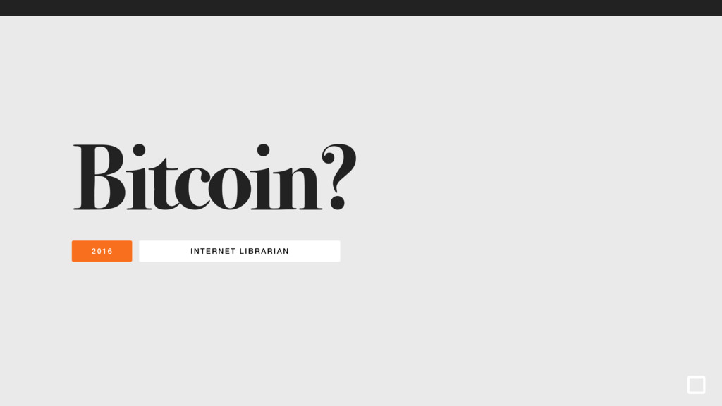 INTERNET LIBRARI AN 2016 Bitcoin?