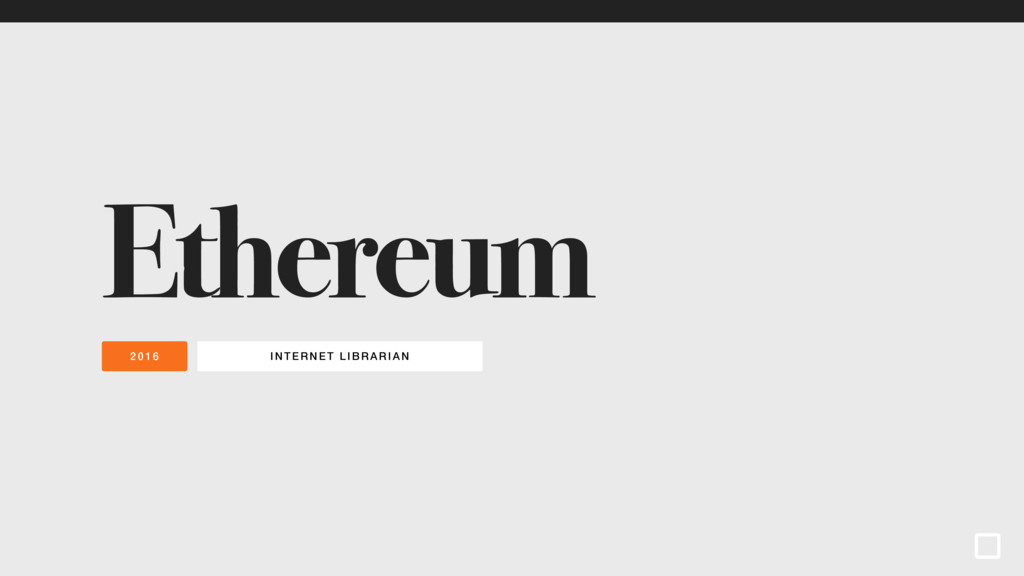 INTERNET LIBRARI AN 2016 Ethereum