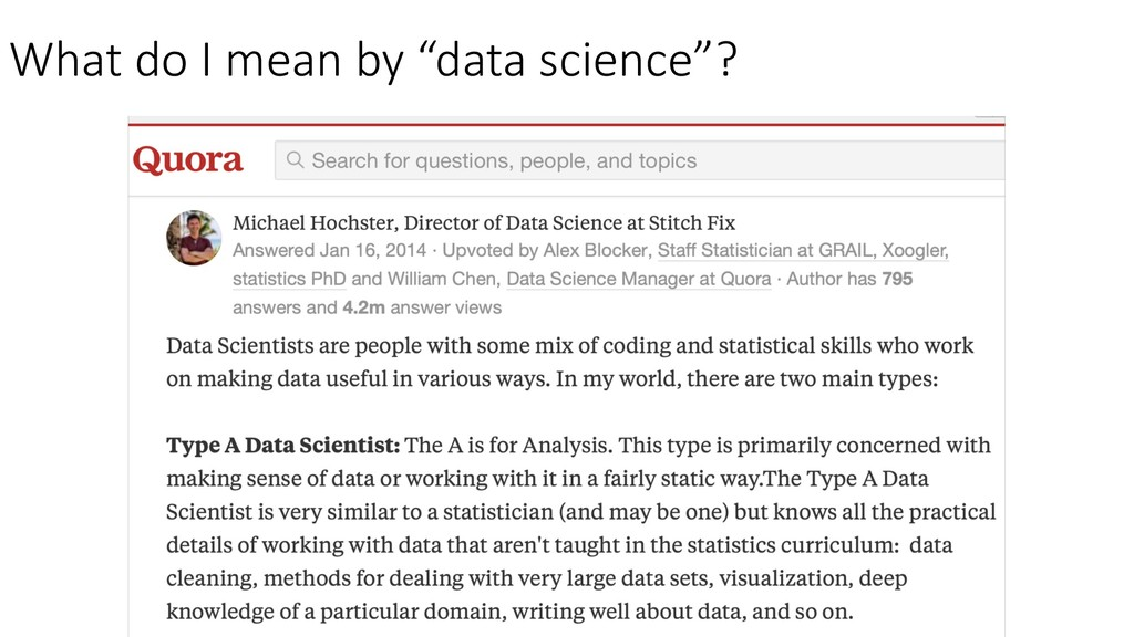 "What do I mean by ""data science""?"
