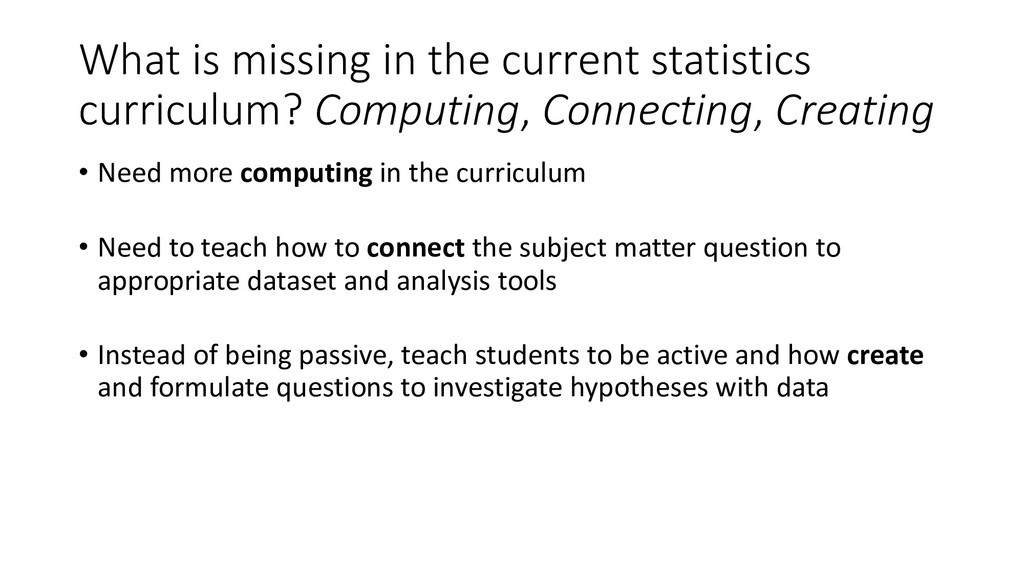 What is missing in the current statistics curri...