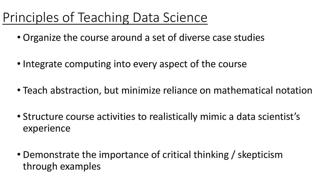 Principles of Teaching Data Science • Organize ...