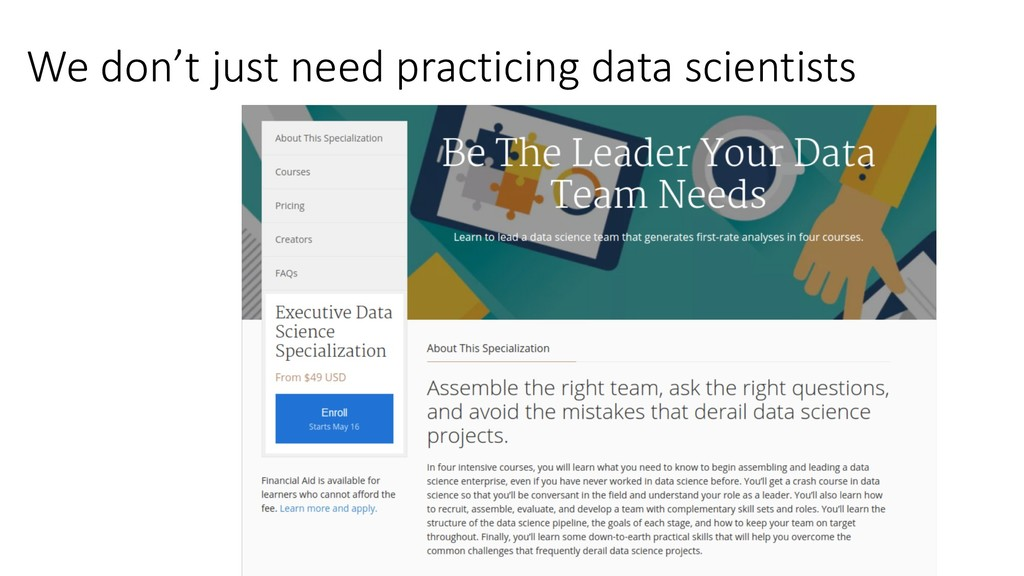 We don't just need practicing data scientists
