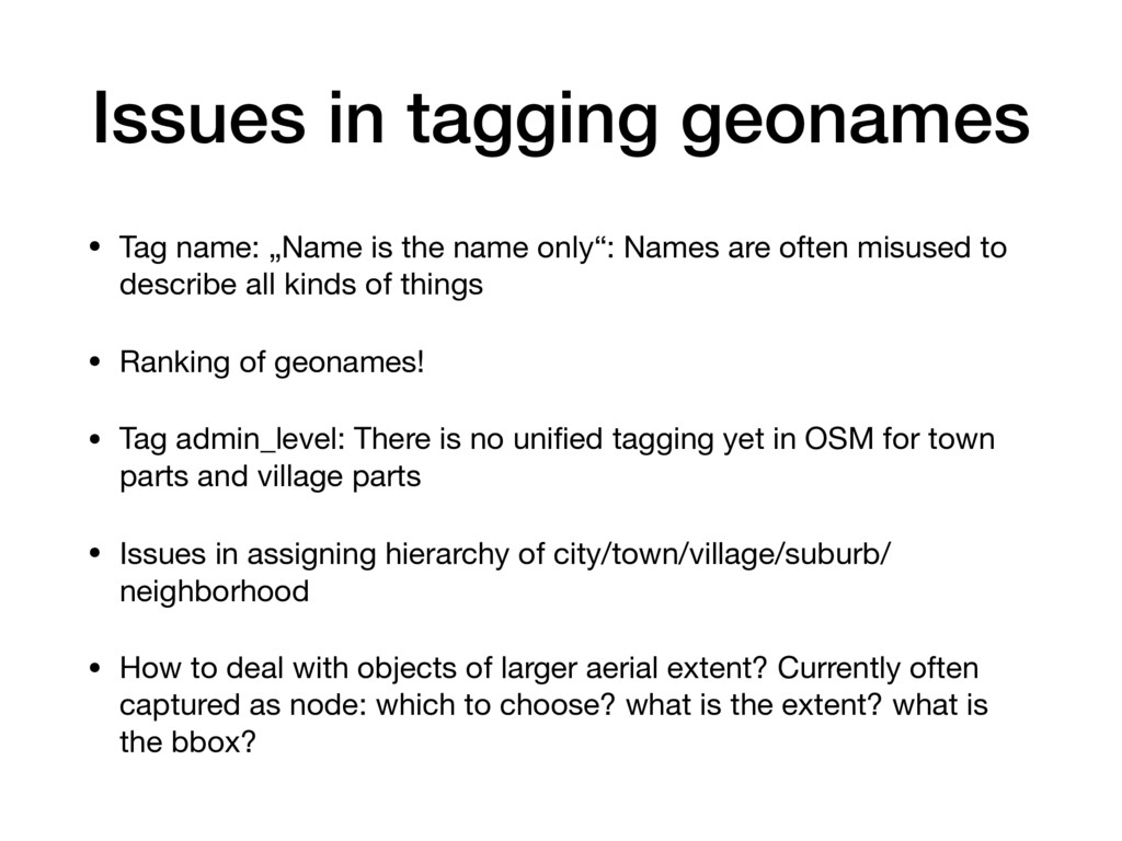 "Issues in tagging geonames • Tag name: ""Name is..."