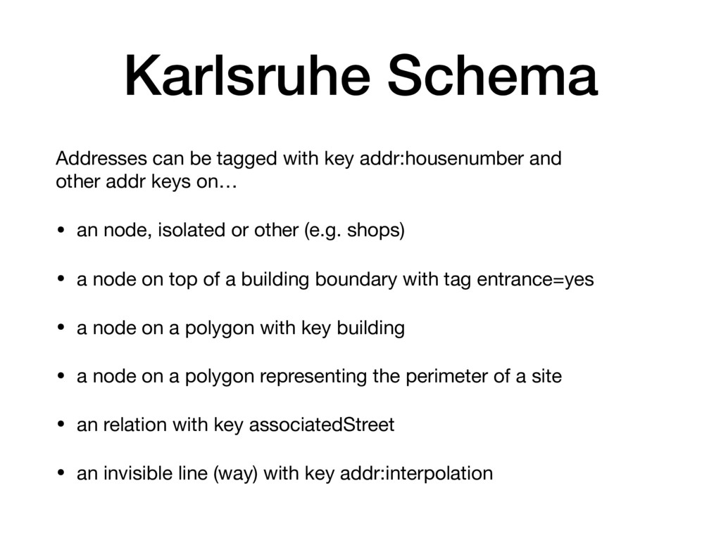 Karlsruhe Schema Addresses can be tagged with k...