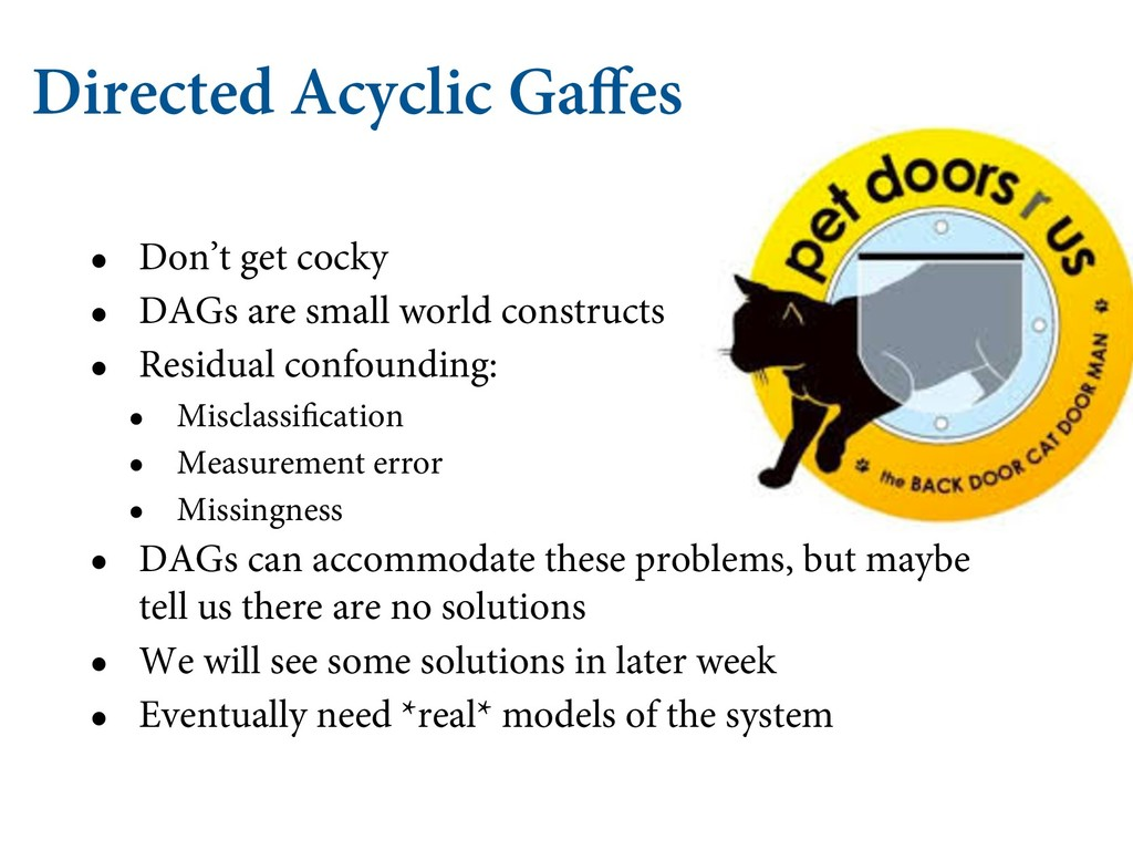 Directed Acyclic Gaffes • Don't get cocky • DAG...