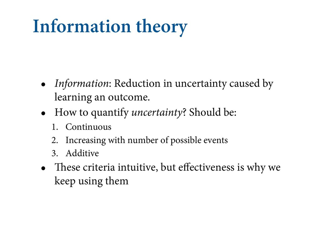 Information theory • Information: Reduction in ...