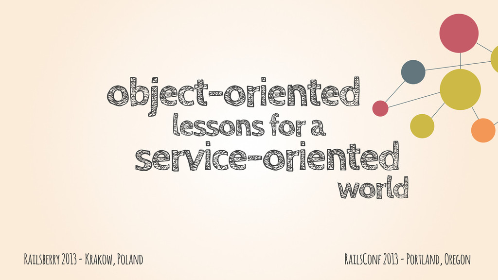 object-oriented lessons for a service-oriented ...