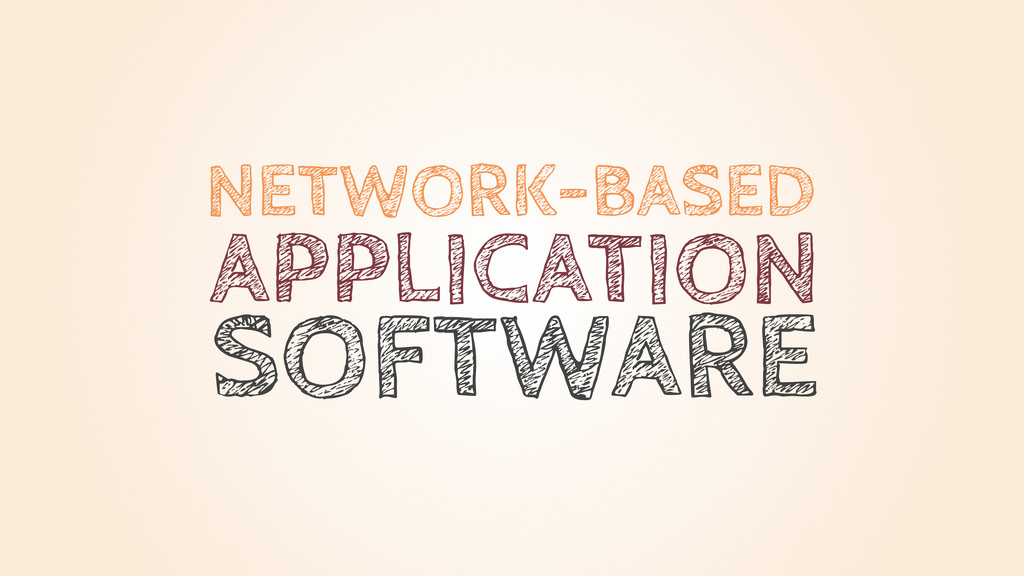 NETWORK-BASED APPLICATION SOFTWARE