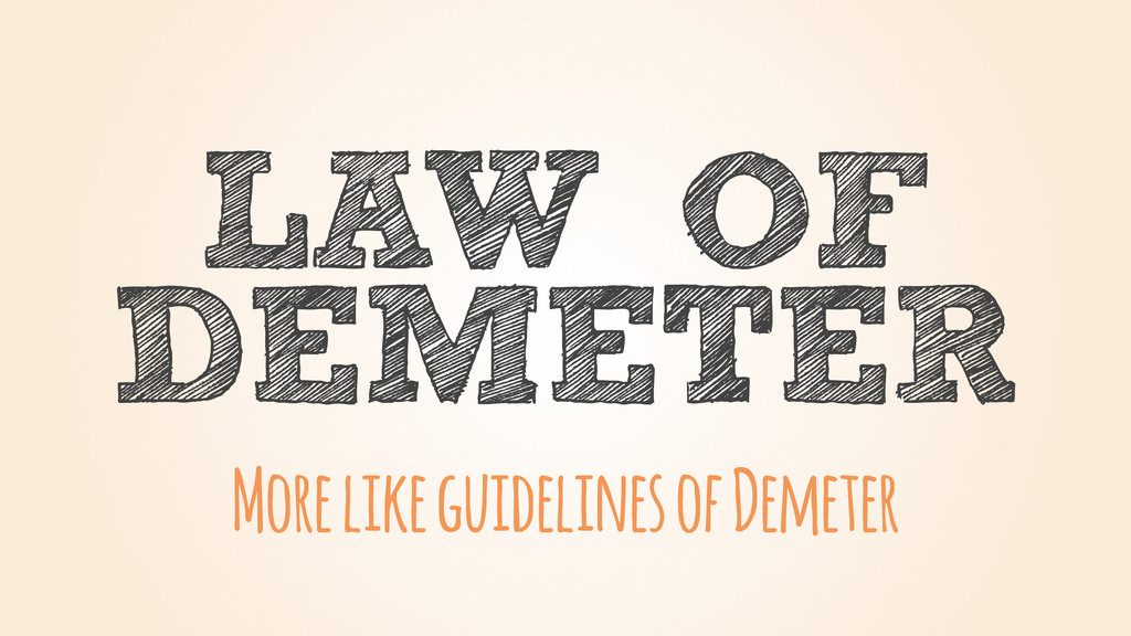 DEMETER LAW OF More like guidelines of Demeter