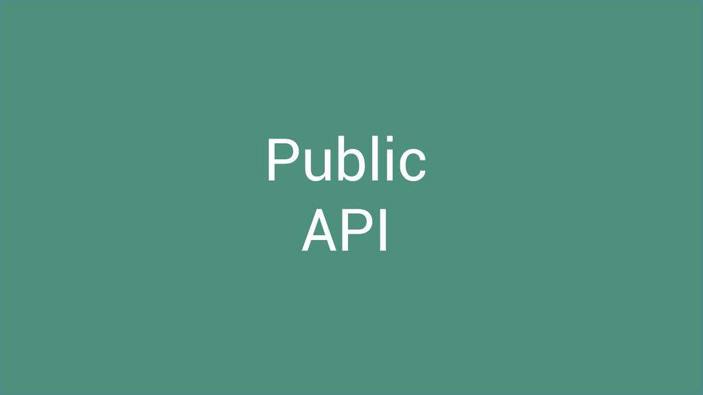 Public API