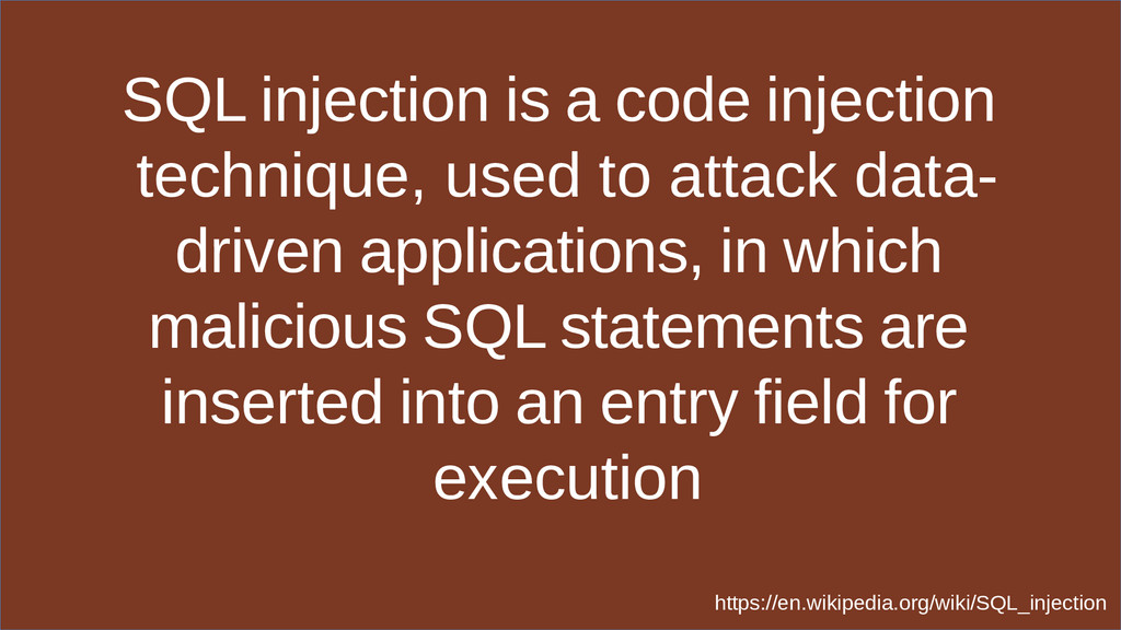 SQL injection is a code injection technique, us...