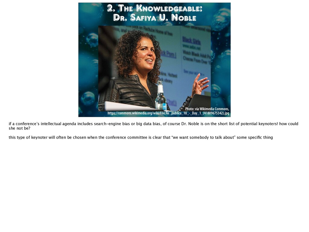 2. The Knowledgeable: Dr. Safiya U. Noble Photo...