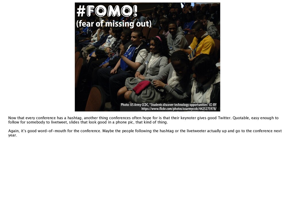 #FOMO! (fear of missing out) Photo: US Army CCD...