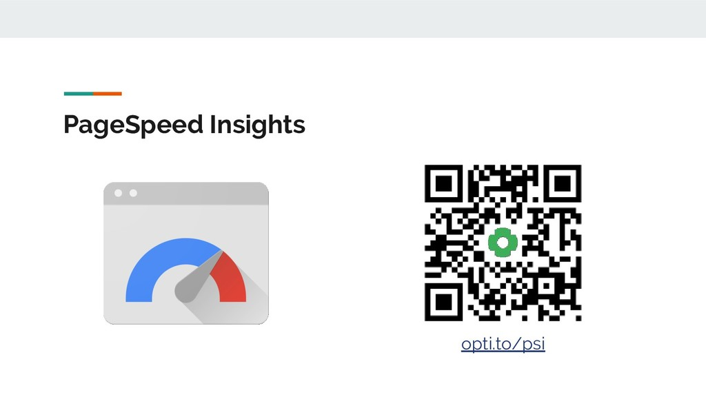 PageSpeed Insights opti.to/psi