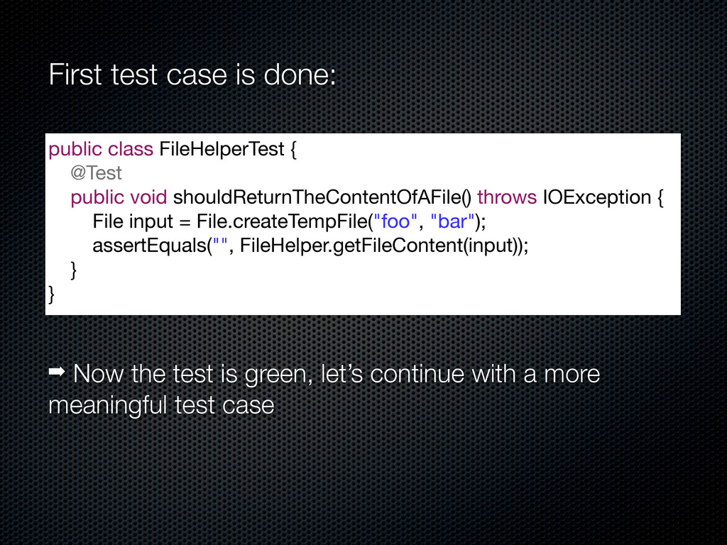 First test case is done: public class FileHelpe...