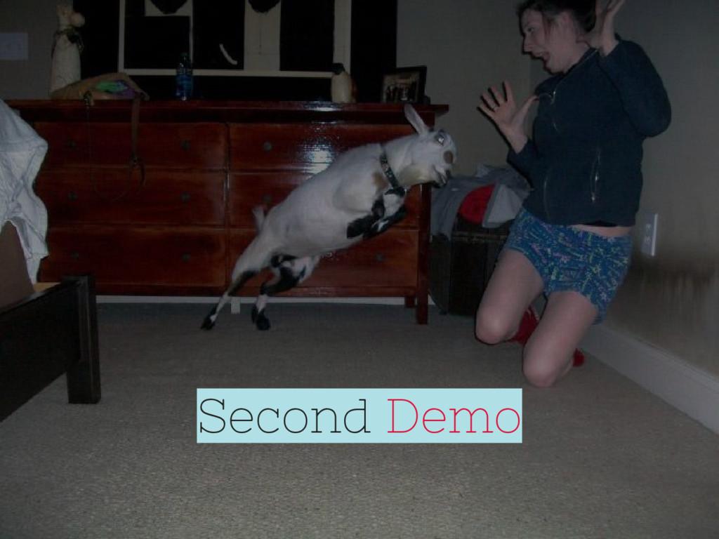 Second Demo