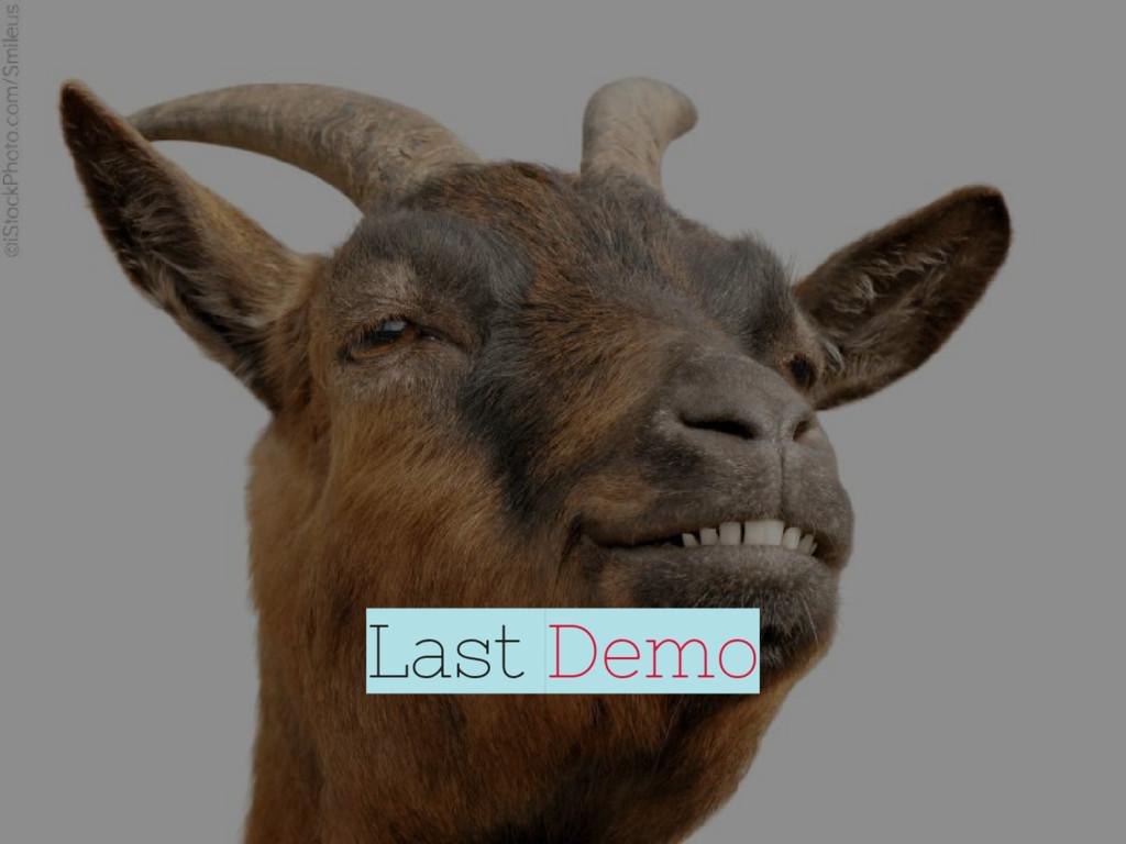 Last Demo