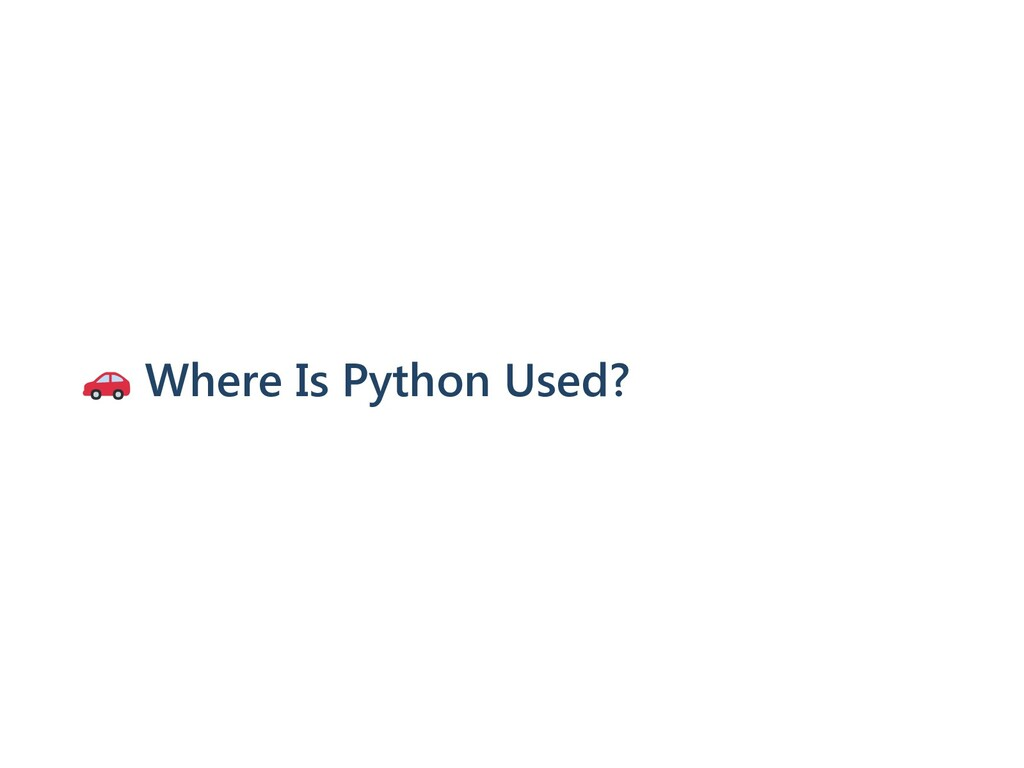 Where Is Python Used?