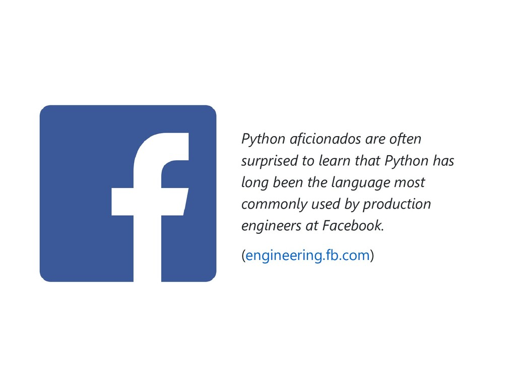 Python aficionados are often surprised to learn...