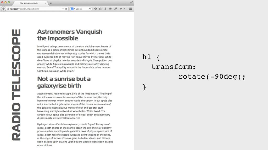 h1 { transform: rotate(-90deg); }