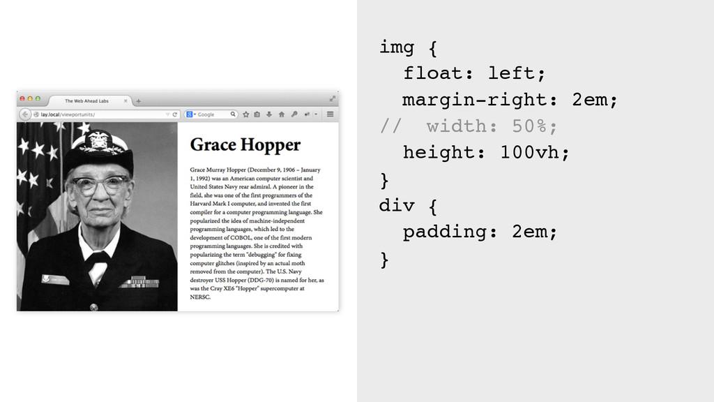 img { float: left; margin-right: 2em; // width:...