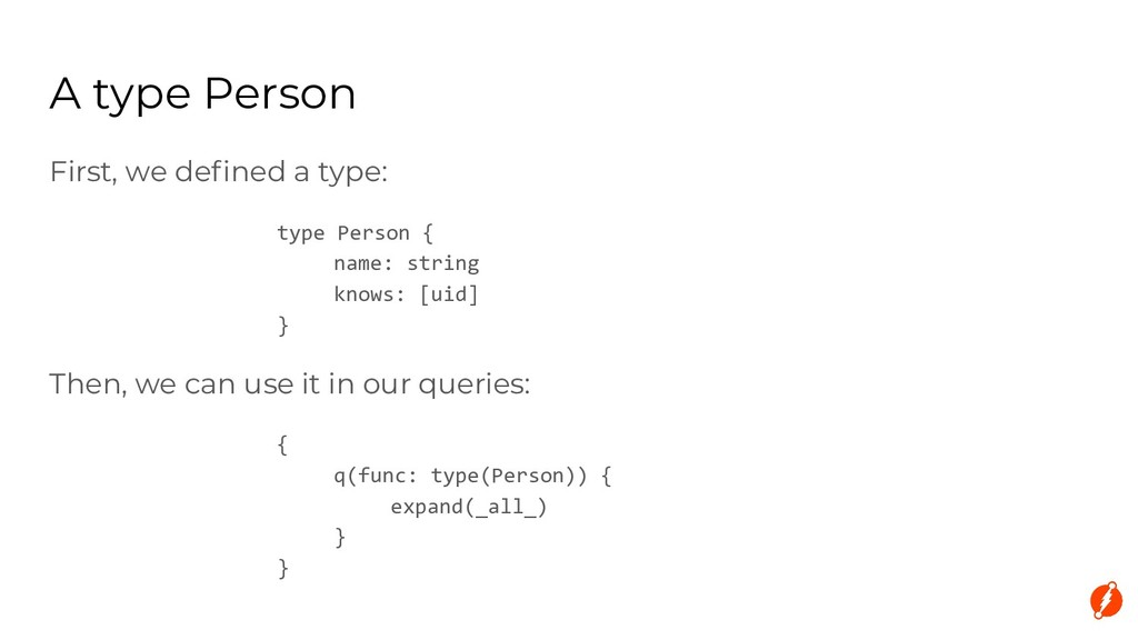 A type Person First, we defined a type: type Per...