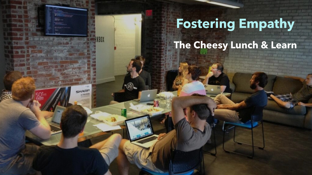 Fostering Empathy The Cheesy Lunch & Learn