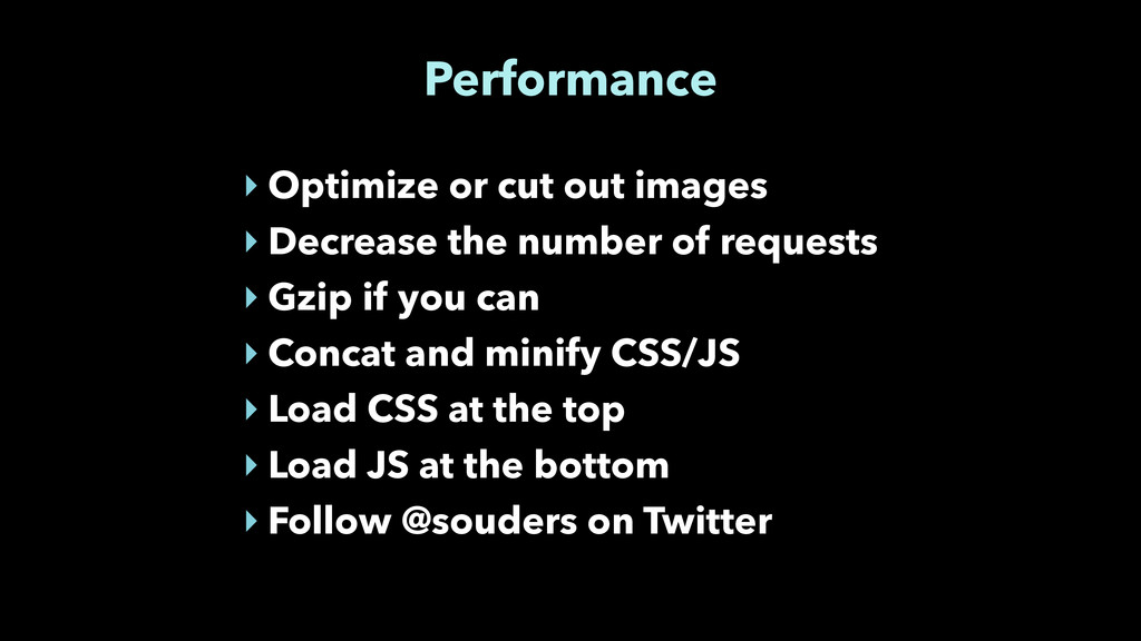 Performance ‣ Optimize or cut out images ‣ Decr...