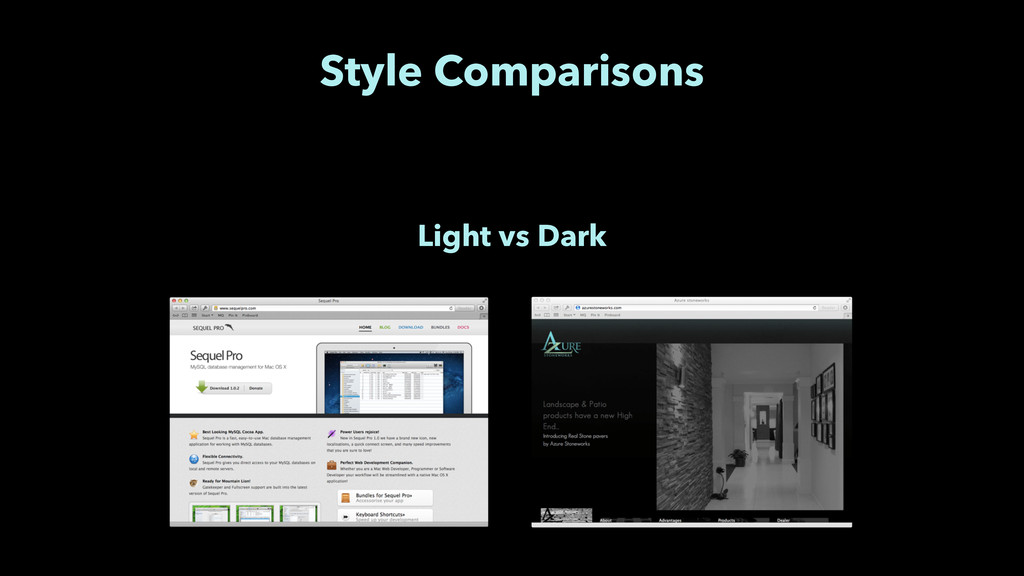 Style Comparisons Light vs Dark