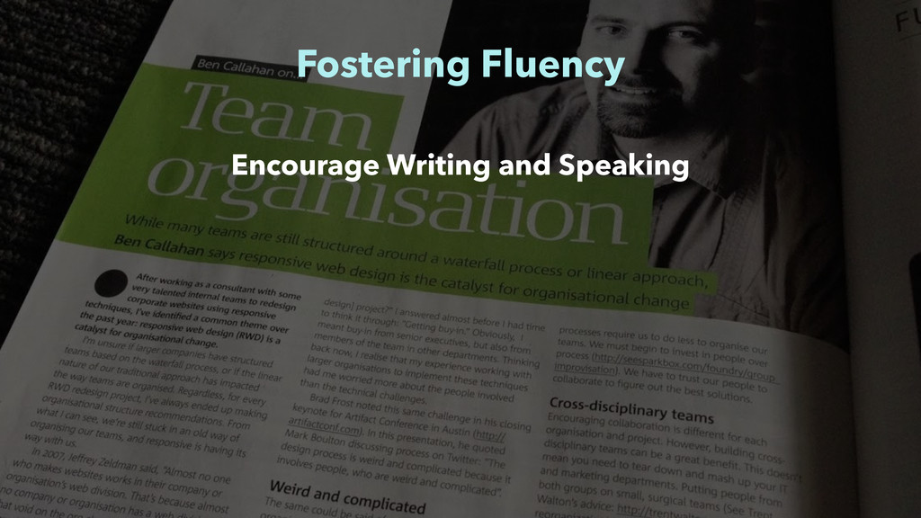 Fostering Fluency Encourage Writing and Speaking