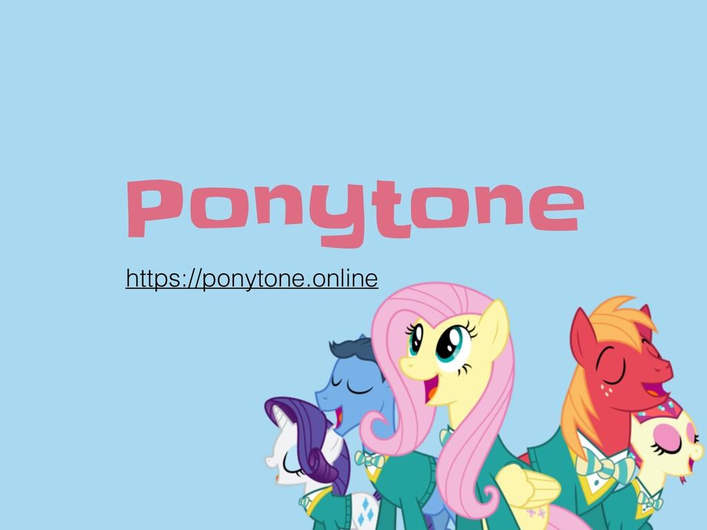 Ponytone https://ponytone.online