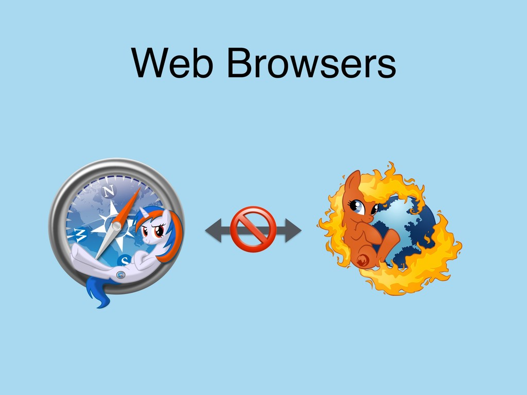 Web Browsers !